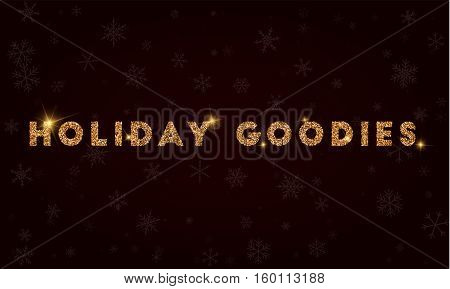 Holiday Goodies. Golden Glitter Greeting Card. Luxurious Design Element, Vector Illustration.