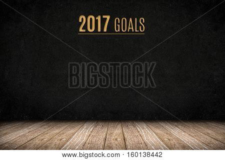 2017 Goals Gold Text On Blackboard Wall On Wood Plank Floor,new Year Business Presentation Planning,