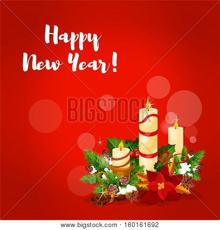 New Year greeting card with candle floral arrangement, composed of burning candle, holly berry and fir tree branches, flower, adorned with red ribbon, cinnamon stick and anise star