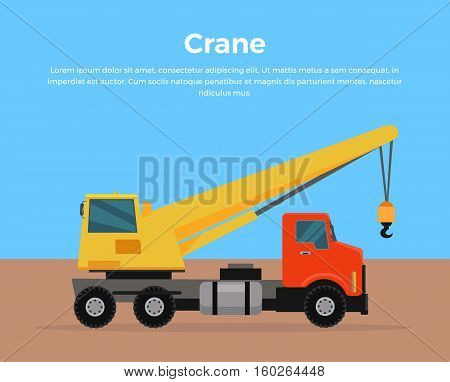 Truck crane on road vector banner. City building concept in flat design. Construction machines. Transport and moving materials, earthworks illustration for advertise, Infographic, web page design.