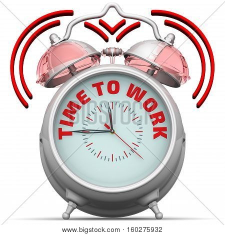Time to work. The alarm clock with an inscription. Alarm clock with the words