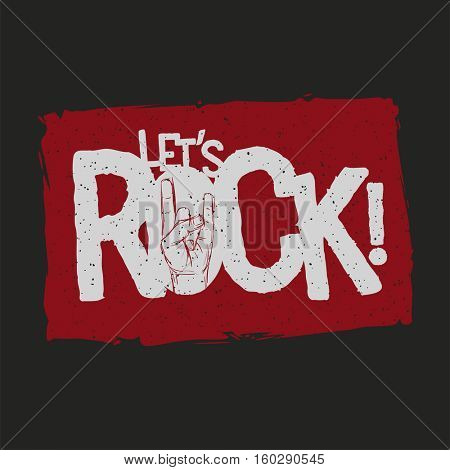 Let's Rock! grunge typographic design for t-shirts, poster, flyer etc. Elements are layered separately in vector file. Global color used.