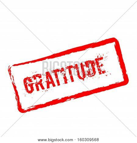 Gratitude Red Rubber Stamp Isolated On White Background. Grunge Rectangular Seal With Text, Ink Text