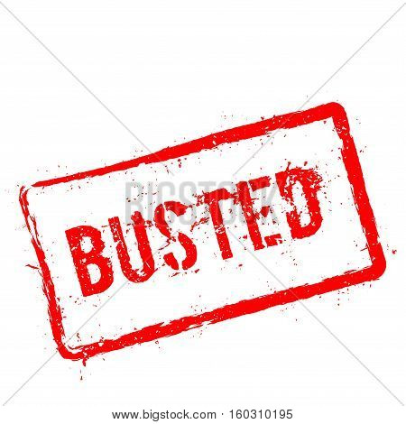 Busted Red Rubber Stamp Isolated On White Background. Grunge Rectangular Seal With Text, Ink Texture