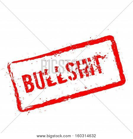 Bullshit Red Rubber Stamp Isolated On White Background. Grunge Rectangular Seal With Text, Ink Textu