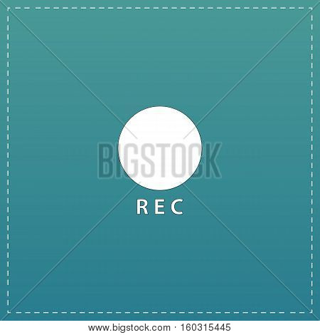 Rec button. White flat icon with black stroke on blue background