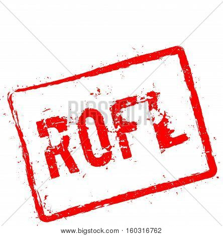Rofl Red Rubber Stamp Isolated On White Background. Grunge Rectangular Seal With Text, Ink Texture A
