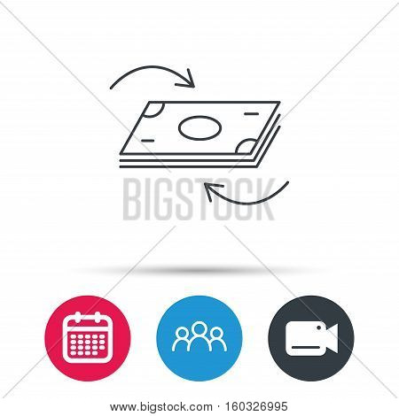 Money flow icon. Cash investment sign. Currency exchange symbol. Group of people, video cam and calendar icons. Vector