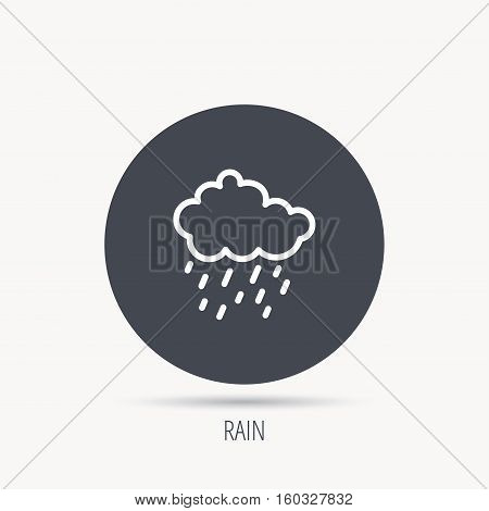 Rain icon. Water drops and cloud sign. Rainy overcast day symbol. Round web button with flat icon. Vector