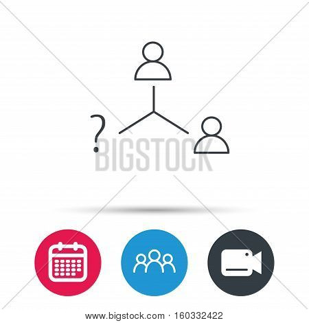 Vacancy or hire job icon. Teamwork sign. Question mark symbol. Group of people, video cam and calendar icons. Vector