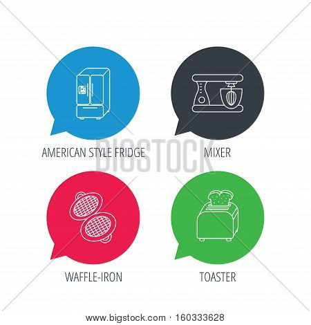 Colored speech bubbles. American style refrigerator, mixer and toaster icons. Waffle-iron linear sign. Flat web buttons with linear icons. Vector