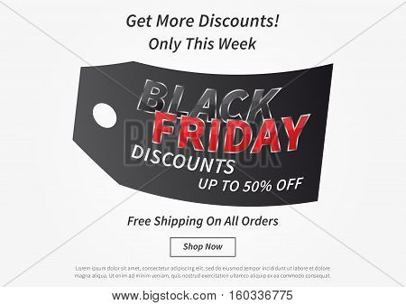 Black Friday with black price tag vector illustration on light grey background. Creative banner Black Friday Discounts Up To 50 Off layout for m-commerce mobile promotions