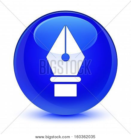 Pen icon isolated on abstract glassy blue round button