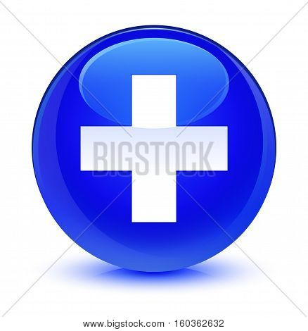 Plus Icon Glassy Blue Round Button