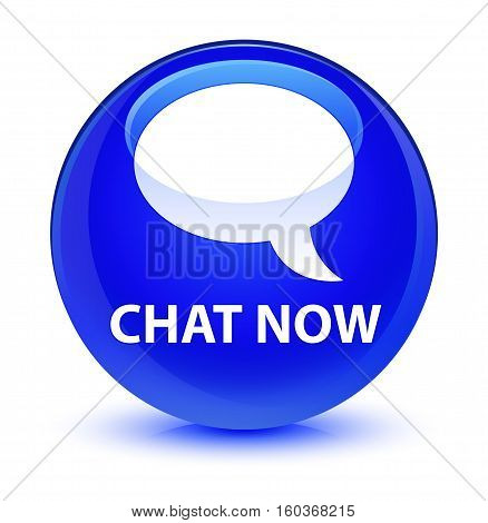 Chat Now Glassy Blue Round Button