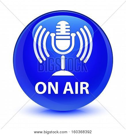 On Air (mic Icon) Glassy Blue Round Button