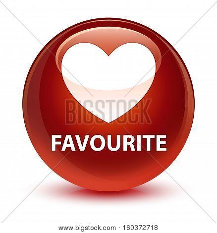 Favourite (heart Icon) Glassy Brown Round Button