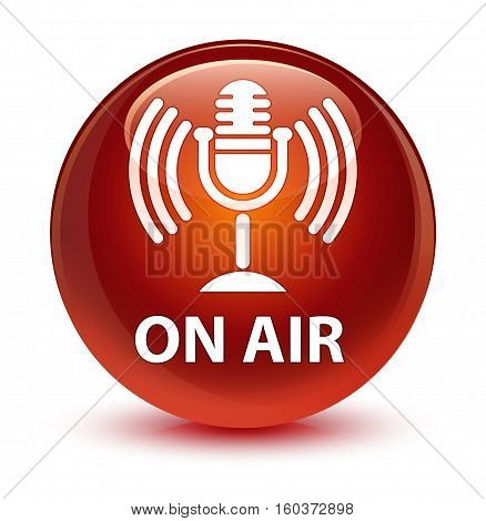 On Air (mic Icon) Glassy Brown Round Button