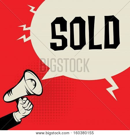 Megaphone Hand business concept with text Sold vector illustration