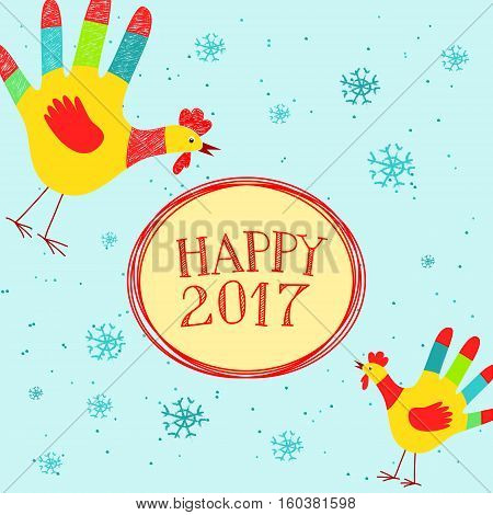 Vector illustration with Happy New year message with cute hand printed roosters. Could be used as New Year 2017 greeting card