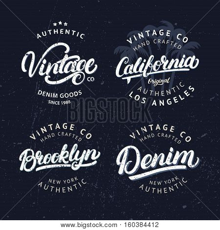 Set of tee prints, labels, badges. California, Vintage, Brroklyn and Denim hand written lettering. Tee apparel fashion design. Vintage style. Grunge texture. Vector illustration.