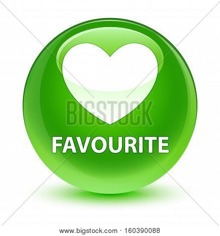 Favourite (heart Icon) Glassy Green Round Button