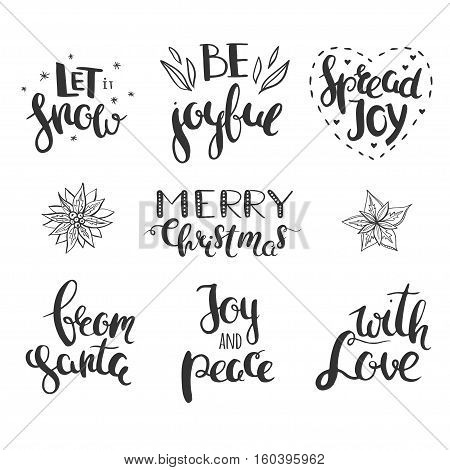 Christmas greetings isolated on white. Hand drawn vector lettering. Merry christmas, let it snow, be joyful, joy and peace, etc. Christmas greetings hand drawn in calligraphy.