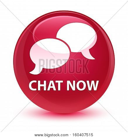 Chat Now Glassy Pink Round Button