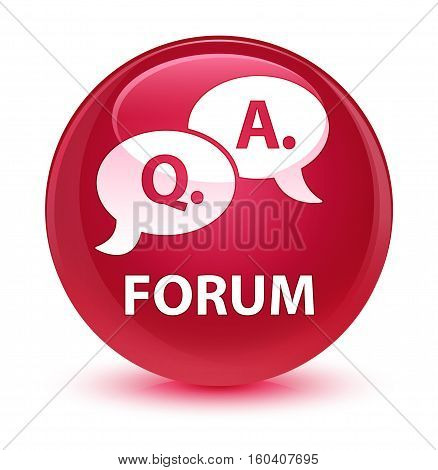 Forum (question Answer Bubble Icon) Glassy Pink Round Button