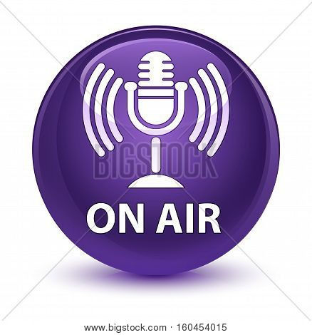 On Air (mic Icon) Glassy Purple Round Button