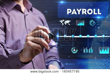 Technology, Internet, Business And Marketing. Young Business Man Writing Word: Payroll