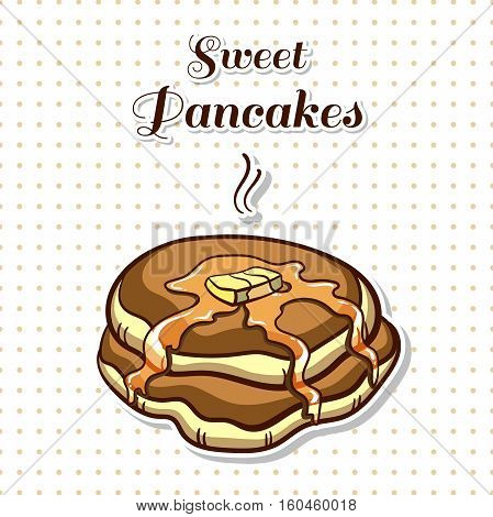 Hand drawn sticker. Cartoon stack of pancakes with syrup and butter. Series of pancakes with various ingredients. Vector illustration