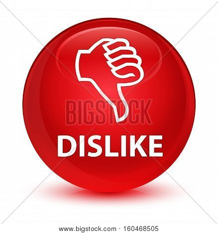 Dislike Glassy Red Round Button