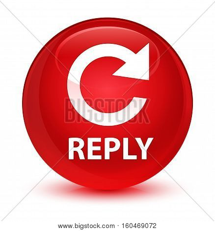 Reply (rotate Arrow Icon) Glassy Red Round Button