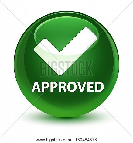 Approved (validate Icon) Glassy Soft Green Round Button