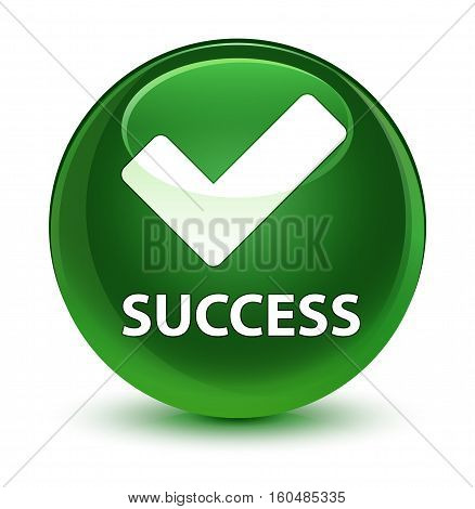 Success (validate Icon) Glassy Soft Green Round Button