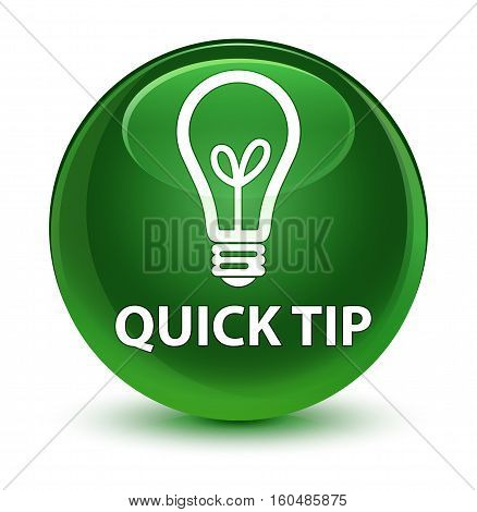 Quick Tip (bulb Icon) Glassy Soft Green Round Button
