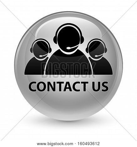 Contact Us (customer Care Team Icon) Glassy White Round Button
