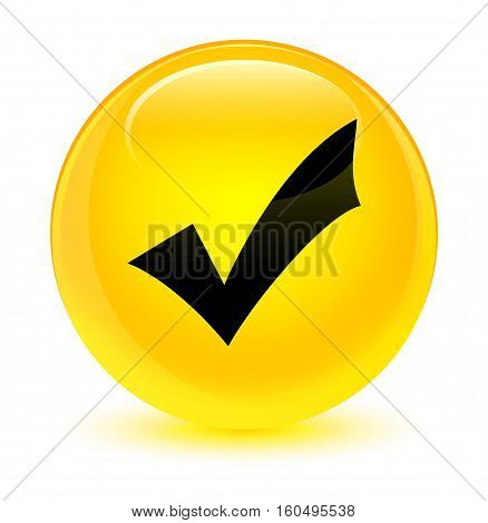 Validation Icon Glassy Yellow Round Button