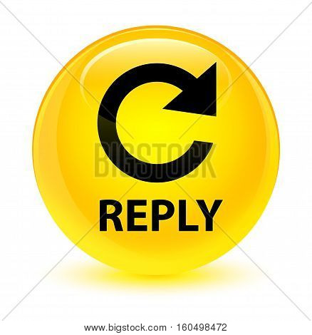 Reply (rotate Arrow Icon) Glassy Yellow Round Button