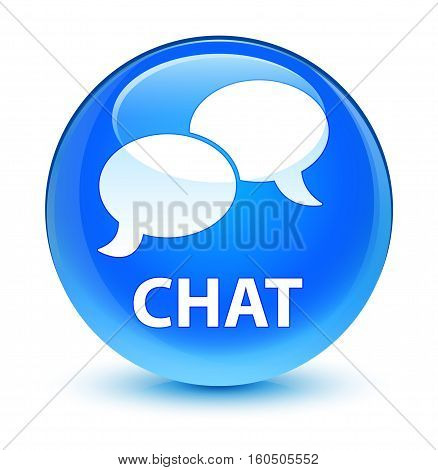 Chat Glassy Cyan Blue Round Button