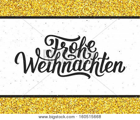 Frohe Weihnachten calligraphic text on white textured background with golden frame. Vector vintage greeting card for Merry Christmas with german lettering