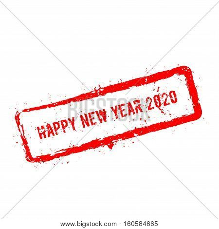Happy New Year 2020 Red Rubber Stamp Isolated On White Background. Grunge Rectangular Seal With Text