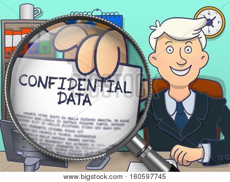 Confidential Data. Businessman Showing Paper with Text through Lens. Multicolor Doodle Style Illustration.