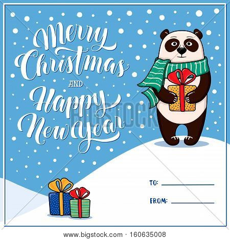 Merry Christmas and Happy New Year greeting card with panda, gifts, snow, lettering and place for signing To and From, cartoon vector illustration. Xmas and New Year greeting card design with a panda