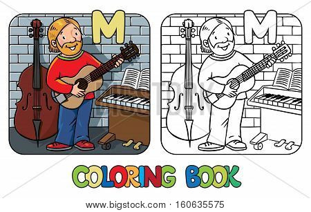 Coloring book of funny musician or guitarist or artist with guitar on wall background near small piano and contrabass. Profession ABC series. Children vector illustration. Alphabet M