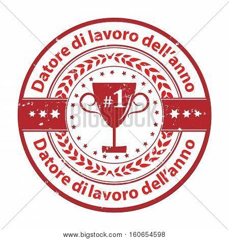 Employer of the year in Italian language: Datore di lavoro dell'anno 2016 - business elegant icon / ribbon award distinction for companies.
