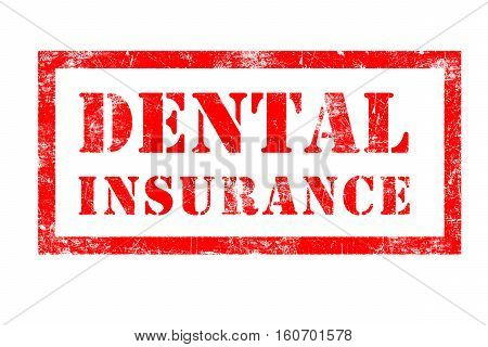 Dental Insurance rubber stamp in red ink on white background
