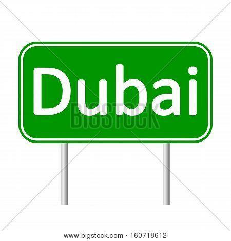 Dubai road sign isolated on white background.