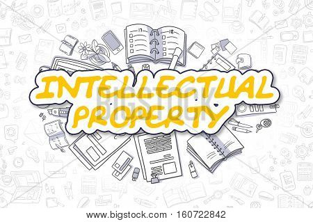 Intellectual Property - Hand Drawn Business Illustration with Business Doodles. Yellow Word - Intellectual Property - Cartoon Business Concept.